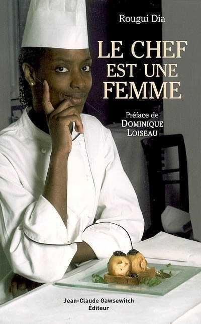 Le Chef est une Femme book cover