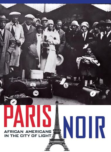 Paris Noir: When African Americans Came to the City of Light